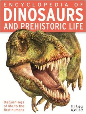 Encyclopedia of Dinosaurs and Prehistoric Life by Parker Steve
