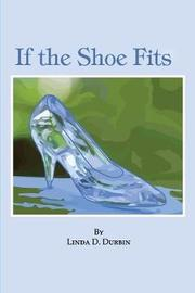 If the Shoe Fits by Linda Durbin image