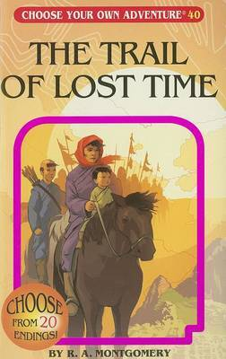 The Trail of Lost Time by R.A. Montgomery image