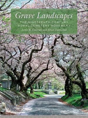 Grave Landscapes by James R. Cothran