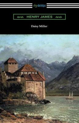 Daisy Miller (with an Introduction by Martin W. Sampson) by Henry James image