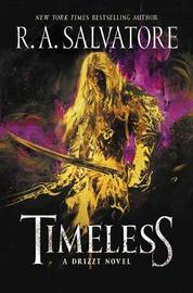 Timeless by R.A. Salvatore