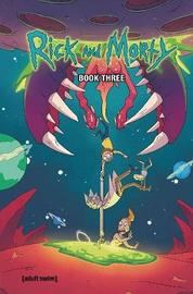 Rick and Morty Book Three by Kyle Starks