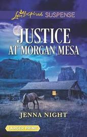 Justice at Morgan Mesa by Jenna Night