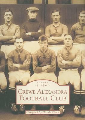 Crewe Alexandra Football Club, 1877-1999 by Harold Finch image