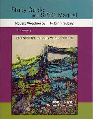 Statistics for the Behavioral Sciences: SG and SPSS Manual by Thomas E Heinzen image