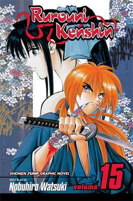 Rurouni Kenshin: v. 15 by Nobuhiro Watsuki