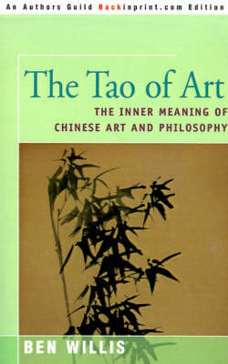 The Tao of Art by Ben Willis