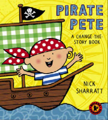 Pirate Pete by Nick Sharratt
