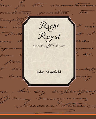 Right Royal by John Masefield