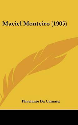 Maciel Monteiro (1905) by Phaelante da Camara