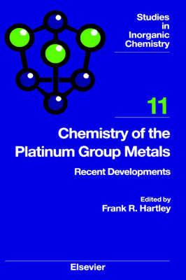 Chemistry of the Platinum Group Metals: Volume 11 image