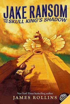 Jake Ransom and the Skull King's Shadow by James Rollins image