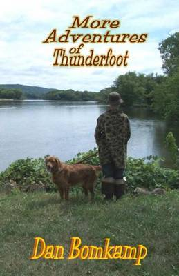 More Adventures of Thunderfoot by Dan Bomkamp
