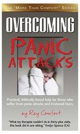 Overcoming Panic Attacks by Ray Comfort