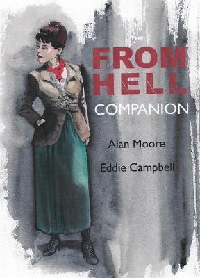 The From Hell Companion by Eddie Campbell