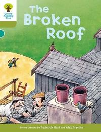 Oxford Reading Tree: Level 7: Stories: The Broken Roof by Roderick Hunt