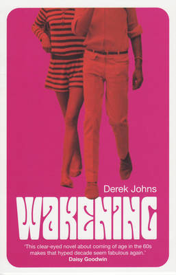 Wakening by Derek Johns