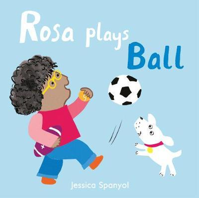 Rosa Plays Ball by Jessica Spanyol image
