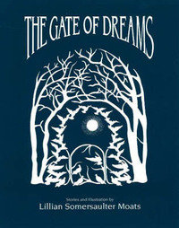 Gate of Dreams by Lillian Somersaulter Moats image