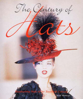 The Century of Hats by Susie Hopkins image