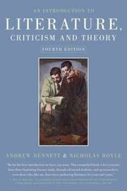 An Introduction to Literature Criticism and Theory by Andrew Bennett image