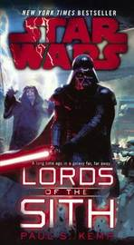 Star Wars Lords of the Sith - School and Library Bound Edition by Paul S. Kemp