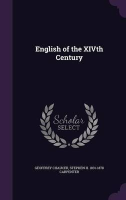 English of the Xivth Century by Geoffrey Chaucer image