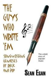 The Guys Who Wrote 'em by Sean Egan image