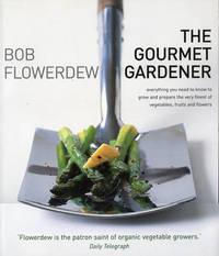Gourmet Gardener by Bob Flowerdew image