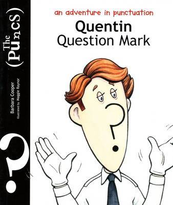 Puncs: Quentin Question Mark by Barbara Cooper