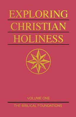 Exploring Christian Holiness, Volume 1 image