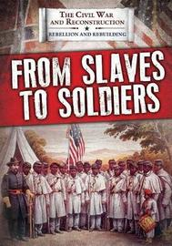 From Slaves to Soldiers image