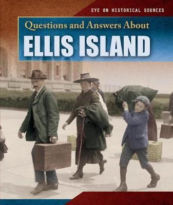 Questions and Answers about Ellis Island by Myrna Nau image