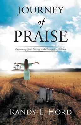 Journey of Praise by Randy Hord image