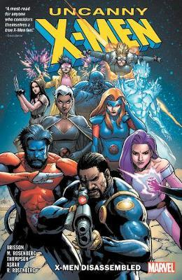 Uncanny X-men: X-men Disassembled by Marvel Comics
