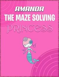 Amanda the Maze Solving Princess by Doctor Puzzles image