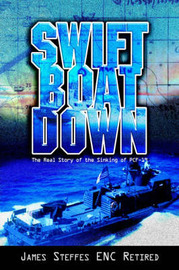 Swift Boat Down by Steffes Enc R James Steffes Enc Retired