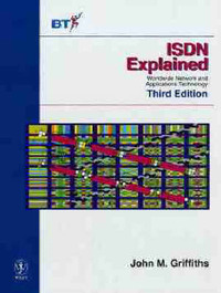 ISDN Explained by John M. Griffiths