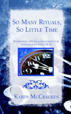 So Many Rituals, So Little Time by Karen McCracken
