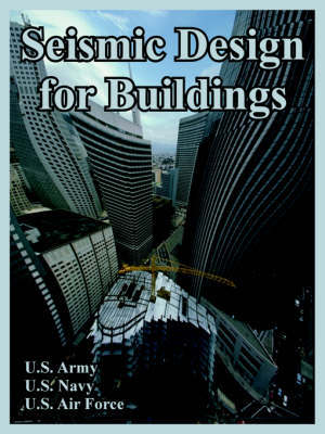 Seismic Design for Buildings by U.S. Army image