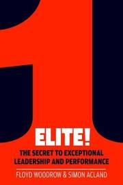 Elite! by Floyd Woodrow