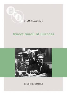 Sweet Smell of Success by James Naremore