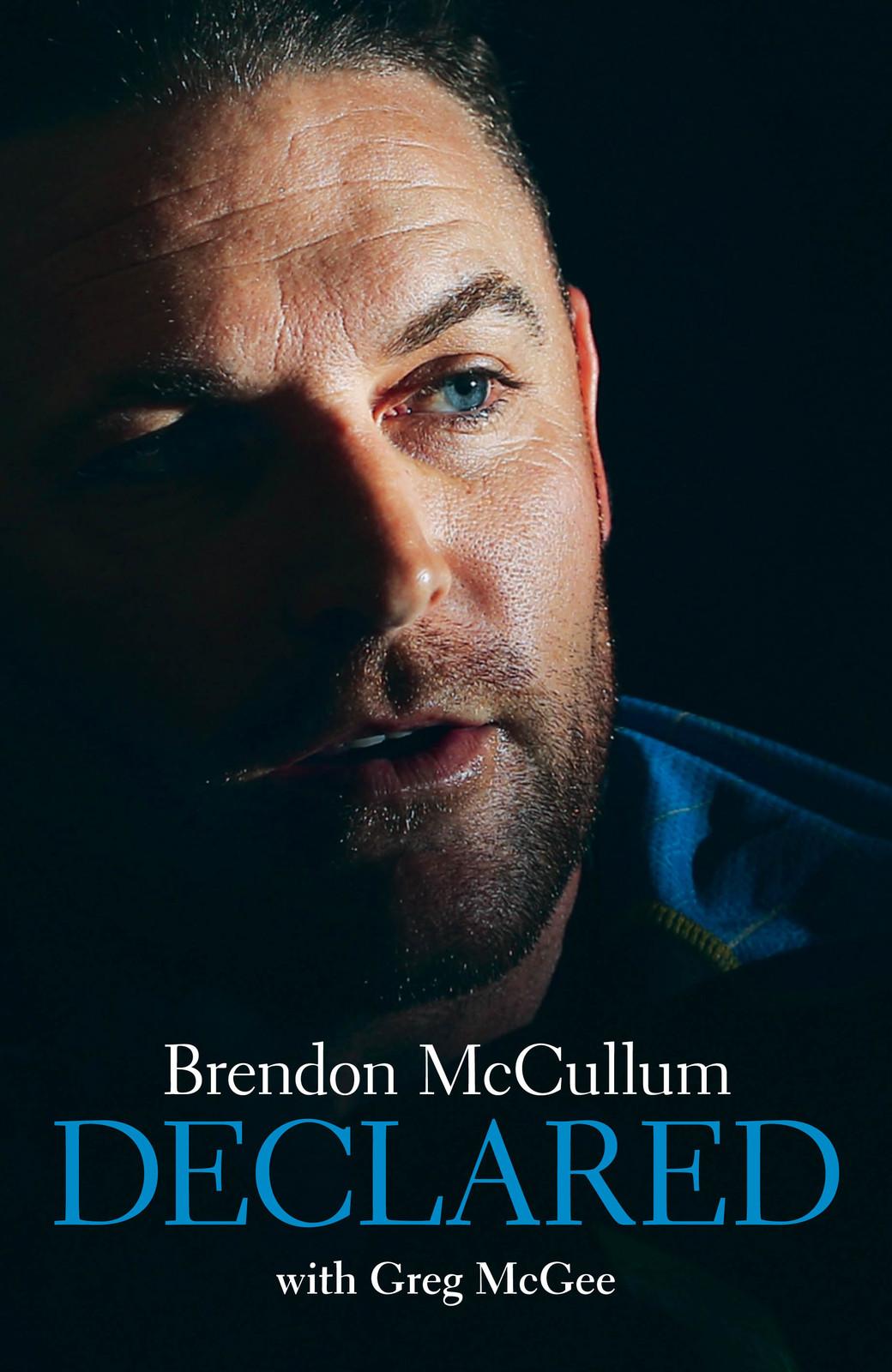 Brendon McCullum - Declared | Greg McGee Book | In-Stock ...