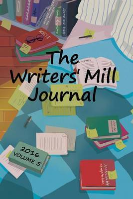 The Writers' Mill Journal by Sheila Deeth image