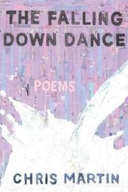 The Falling Down Dance by Chris Martin