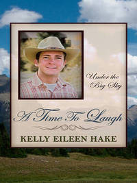 A Time to Laugh by Kelly Eileen Hake image