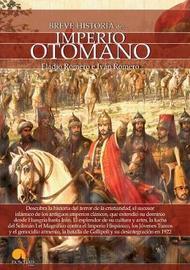 Breve Historia del Imperio Otomano by Eladio Romero