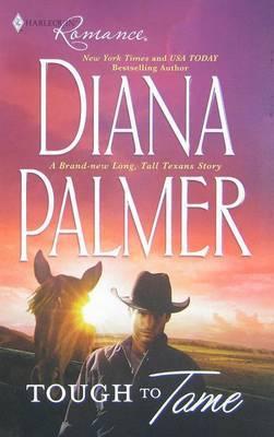 Tough to Tame by Diana Palmer