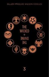 The Wicked + The Divine Deluxe Edition Year Three by Kieron Gillen